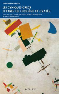 Les cyniques grecs : Lettres de Diogène et Cratès | Diogène, . Auteur