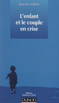 L'enfant et le couple en crise