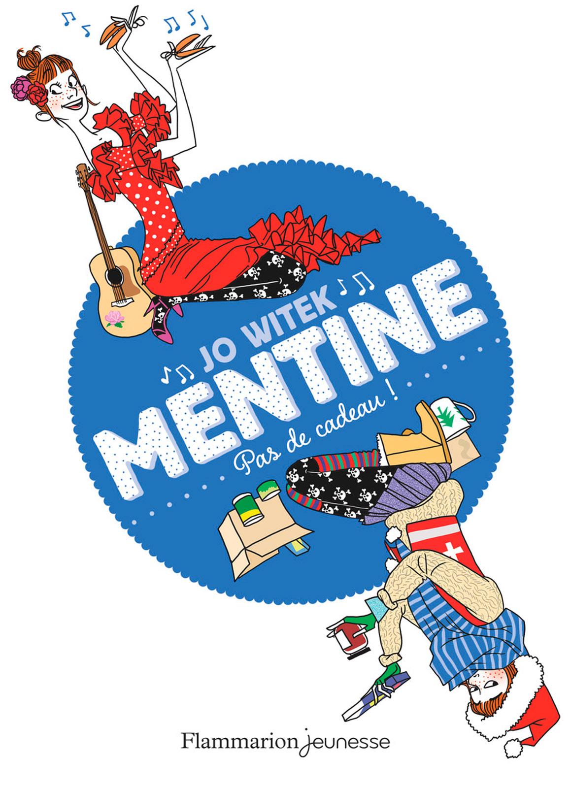 Mentine (Tome 3) - Pas de cadeau ! | Witek, Jo