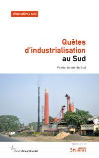 Quêtes d'industrialisation ...