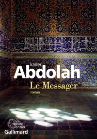 Le Messager | Abdolah, Kader