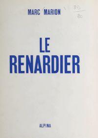 Le Renardier