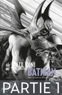 Paul Dini présente Batman -...