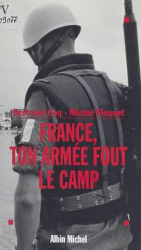 France, ton armée fout le camp