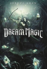 Dream Magic Shadow Magic - ...