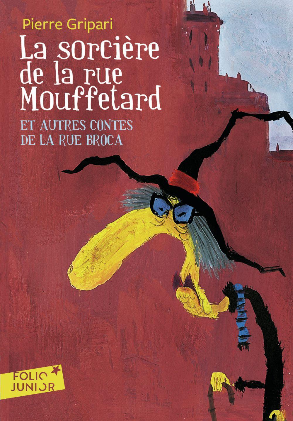 La sorcière de la rue Mouffetard et autres contes de la rue Broca   Gripari, Pierre. Auteur