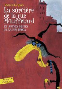 La sorcière de la rue Mouffetard et autres contes de la rue Broca | Gripari, Pierre. Auteur