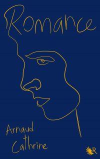 Romance | CATHRINE, Arnaud. Auteur