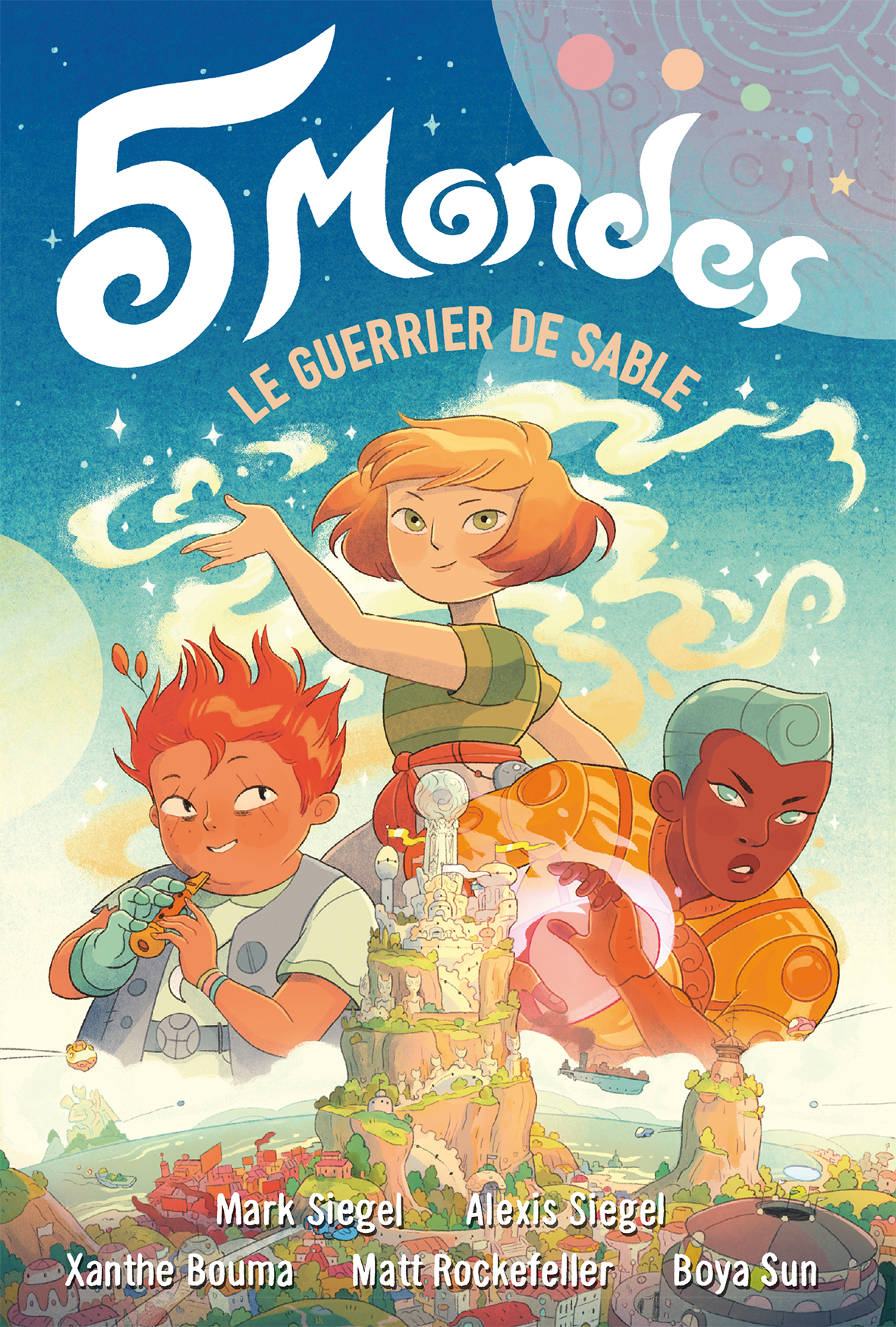 5 Mondes (Tome 1) - Le guerrier de sable | Siegel, Mark