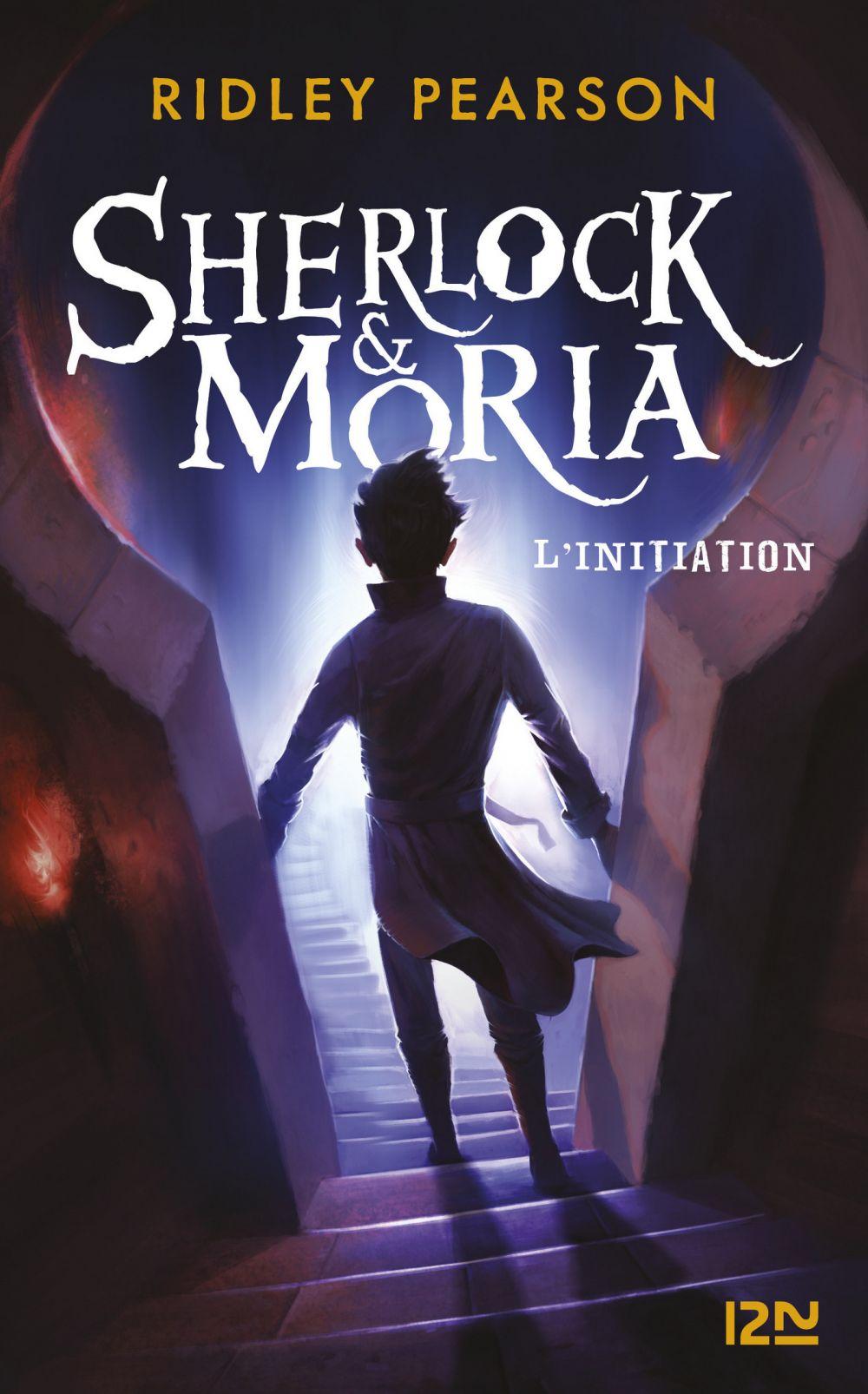Sherlock & Moria - tome 01 : L'initiation |