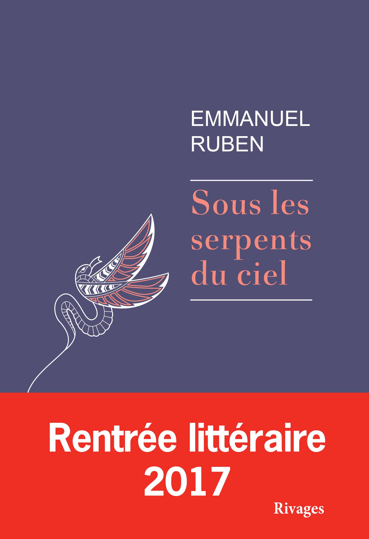 Sous les serpents du ciel | Ruben, Emmanuel