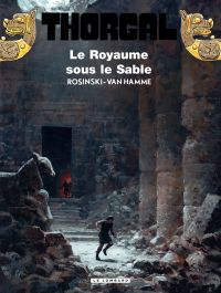 Thorgal. Volume 26, Le royaume sous le sable