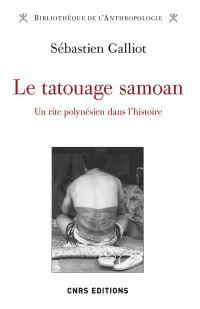 Le tatouage Samoan - Un rit...