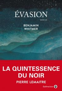 Evasion | Whitmer, Benjamin. Auteur