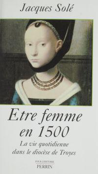 Être femme en 1500