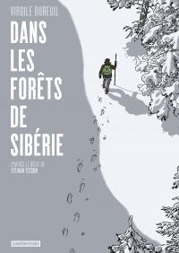 Dans les forêts de Sibérie | Tesson, Sylvain. Auteur