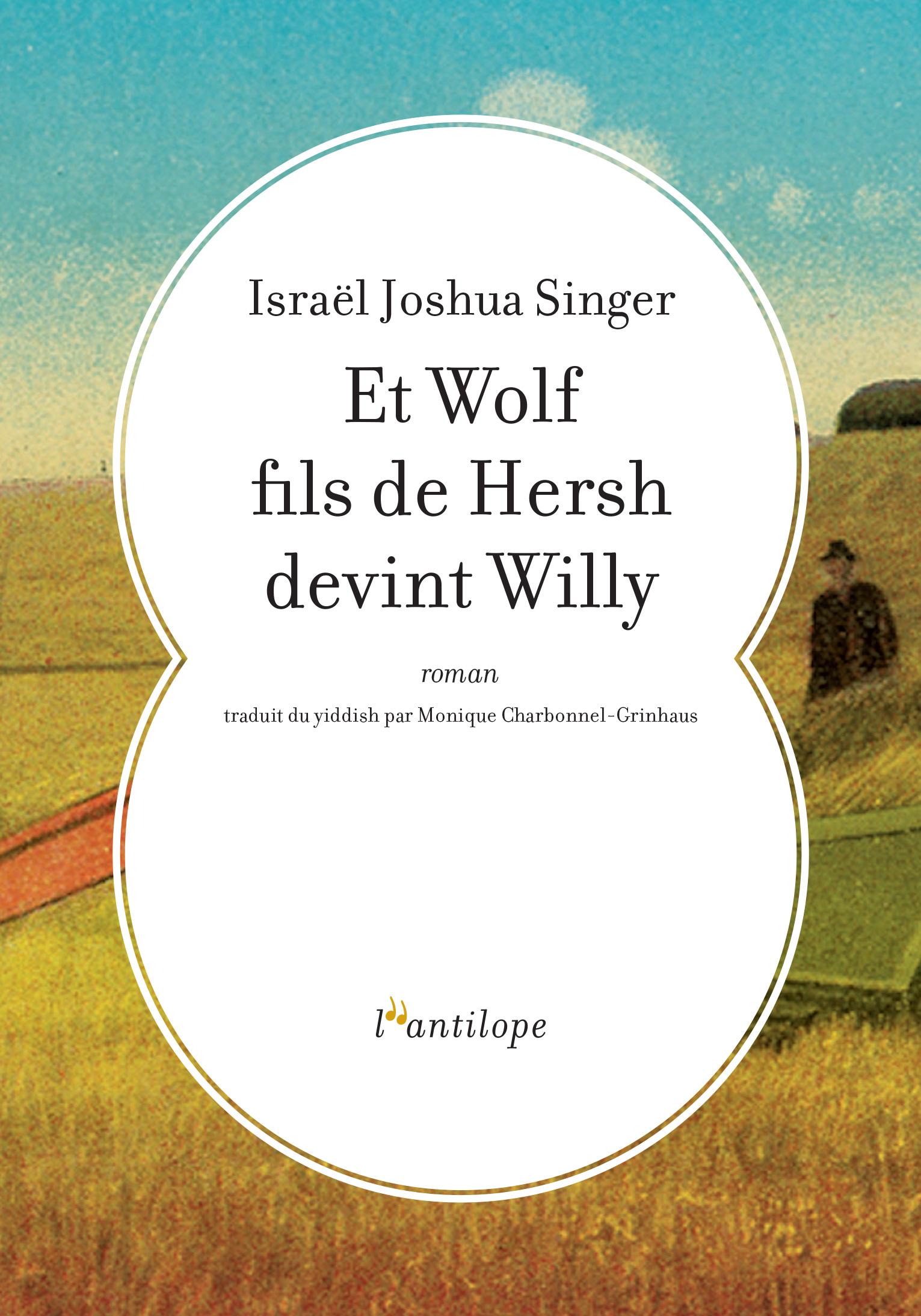 ET WOLF FILS DE HERSH DEVINT WILLY