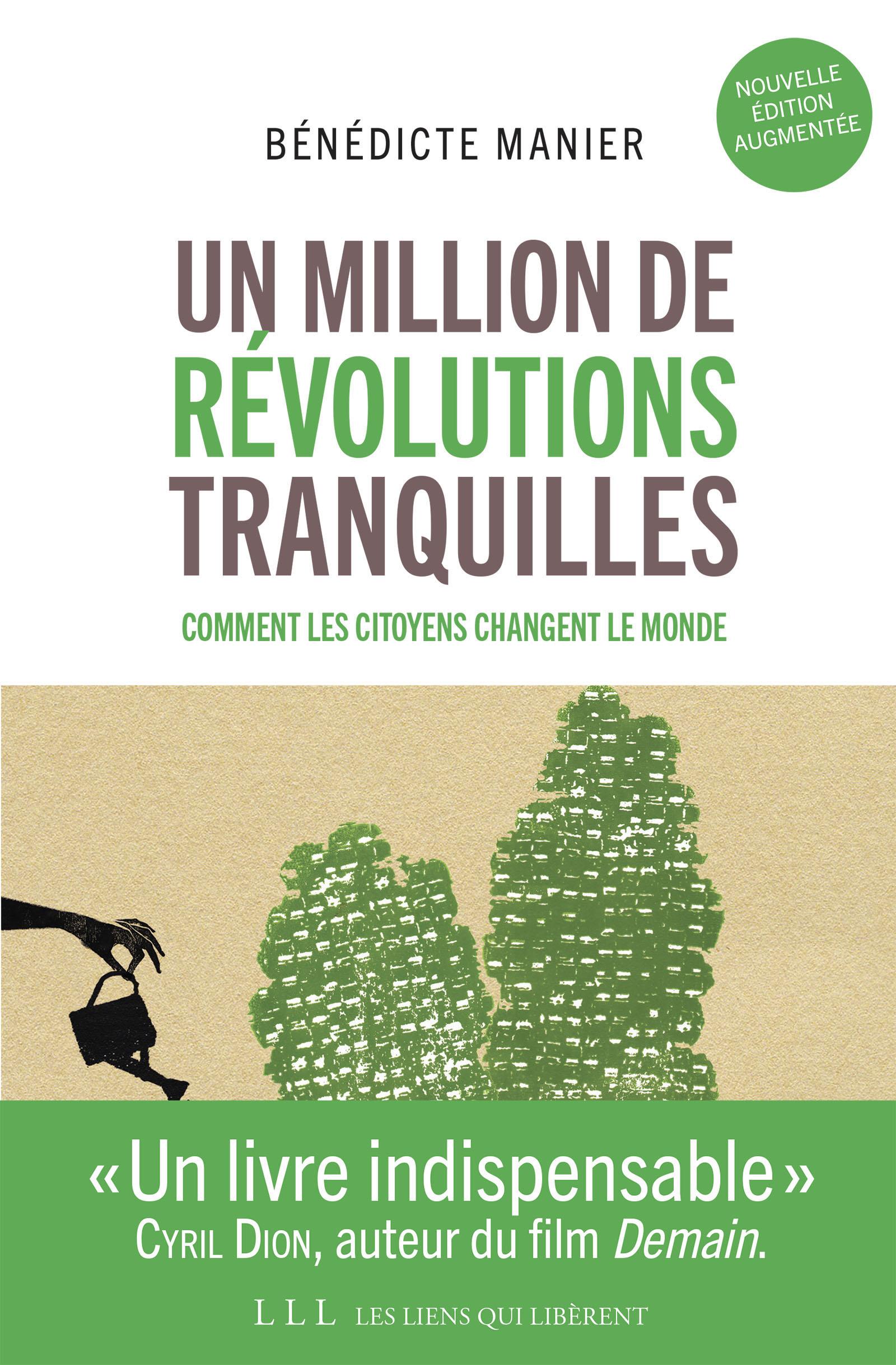 Un million de révolutions tranquilles (Nouvelle édition augmentée) | Manier, Bénédicte