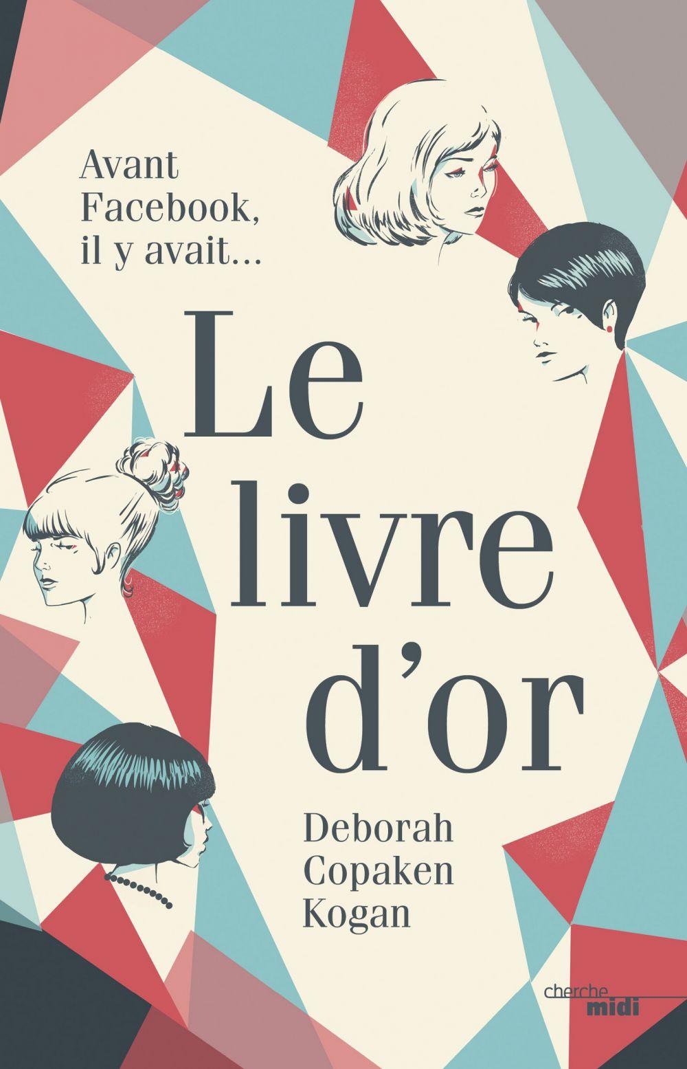 Le livre d'or | Kogan, Deborah Copaken (1966-....). Auteur