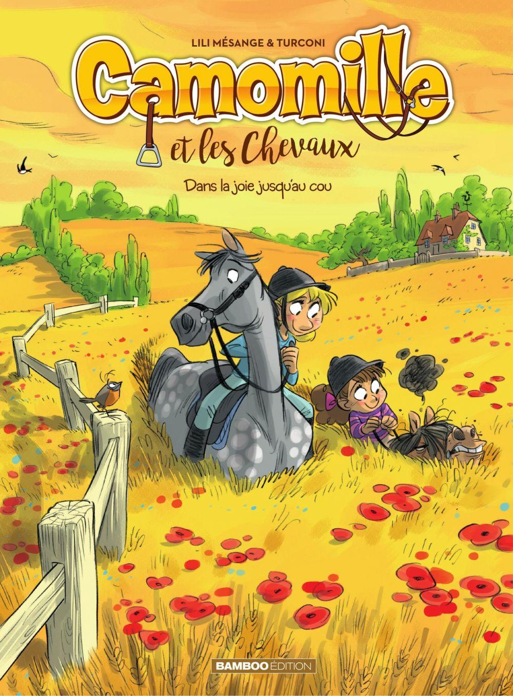 Camomille et les Chevaux - Tome 9 - Dans la joie jusqu'au cou  