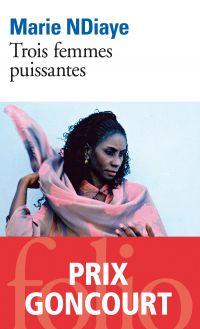 Trois femmes puissantes | Ndiaye, Marie (1967-....). Auteur