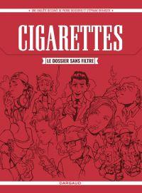 Cigarettes, le dossier sans filtre | Boisserie, Pierre (1964-....). Auteur