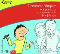 Comment éduquer ses parents | Johnson, Pete. Auteur