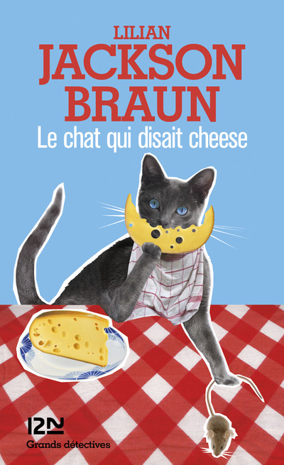 Le chat qui disait cheese | JACKSON BRAUN, Lilian