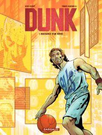 Dunk - tome 1 - Naissance d...