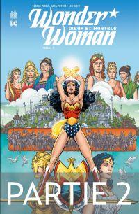 Wonder Woman - Dieux et Mor...