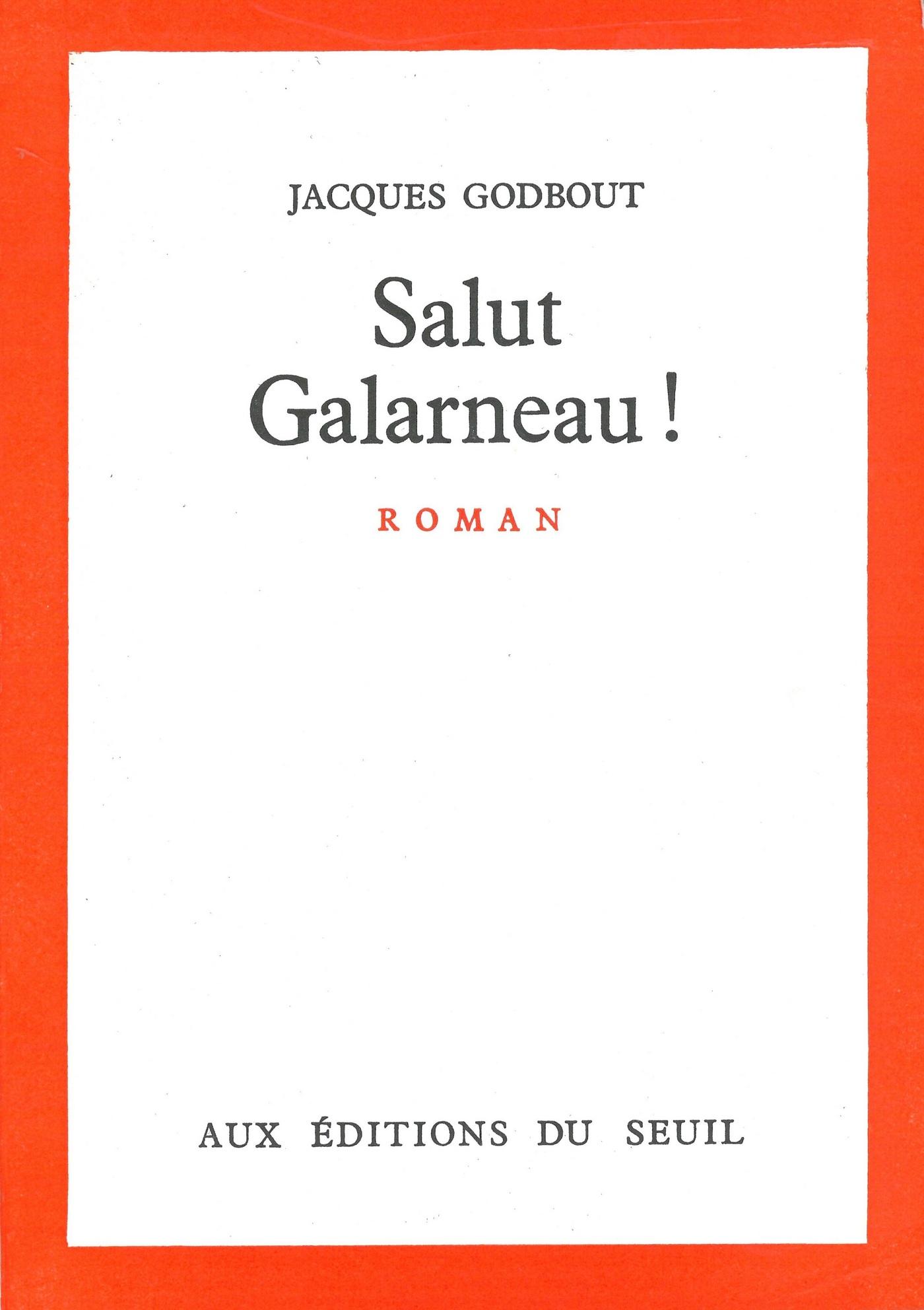 Salut Galarneau!