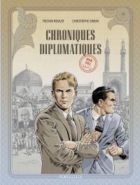 Chroniques diplomatiques - ...