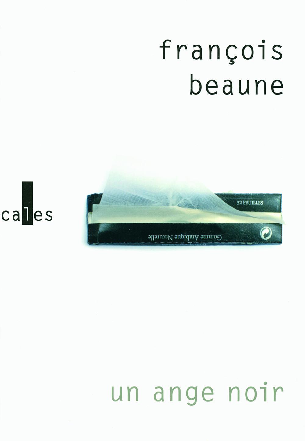 Un ange noir | Beaune, François (1978-....). Auteur