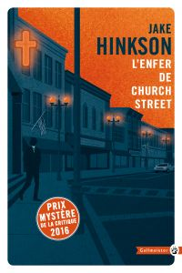 L'Enfer de Church Street | Hinkson, Jake (1975-....). Auteur