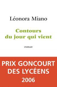 Contours du jour qui vient | MIANO, Léonora. Auteur