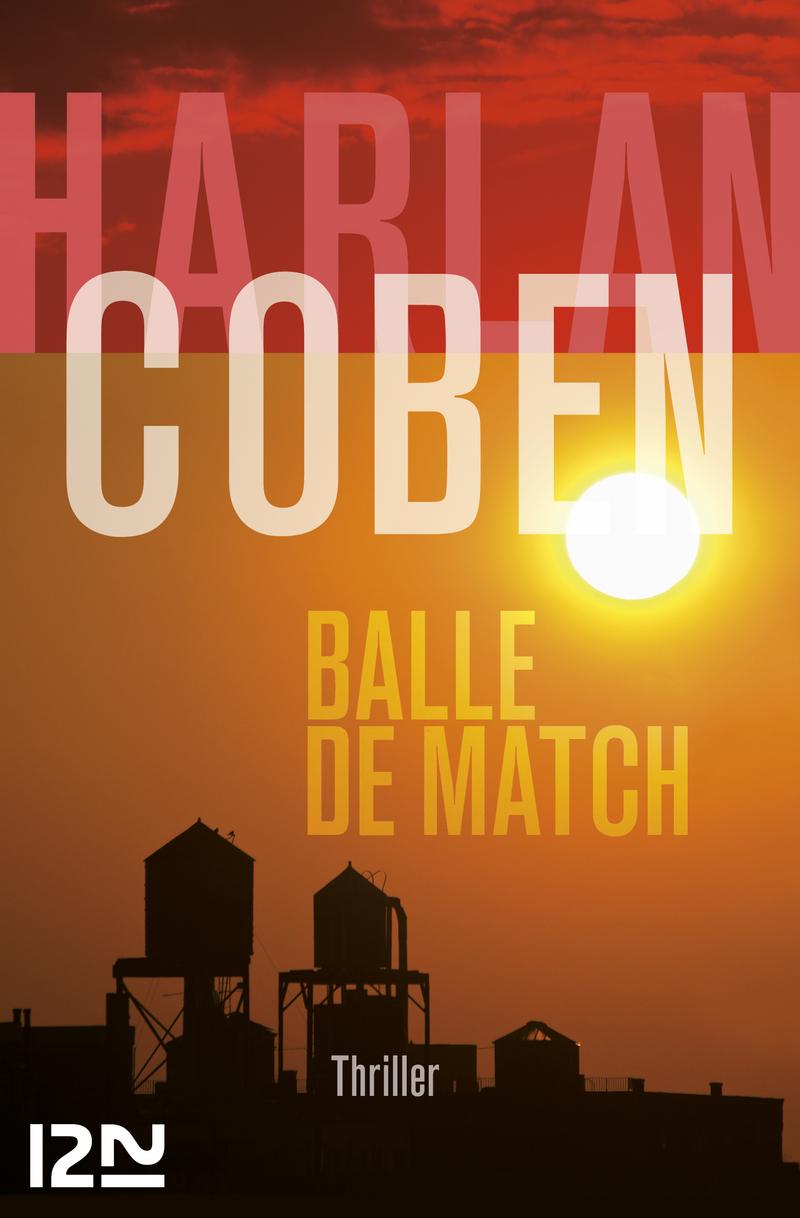 Balle de match | COBEN, Harlan