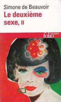 Le Deuxième sexe. Volume 2, L'expérience vécue