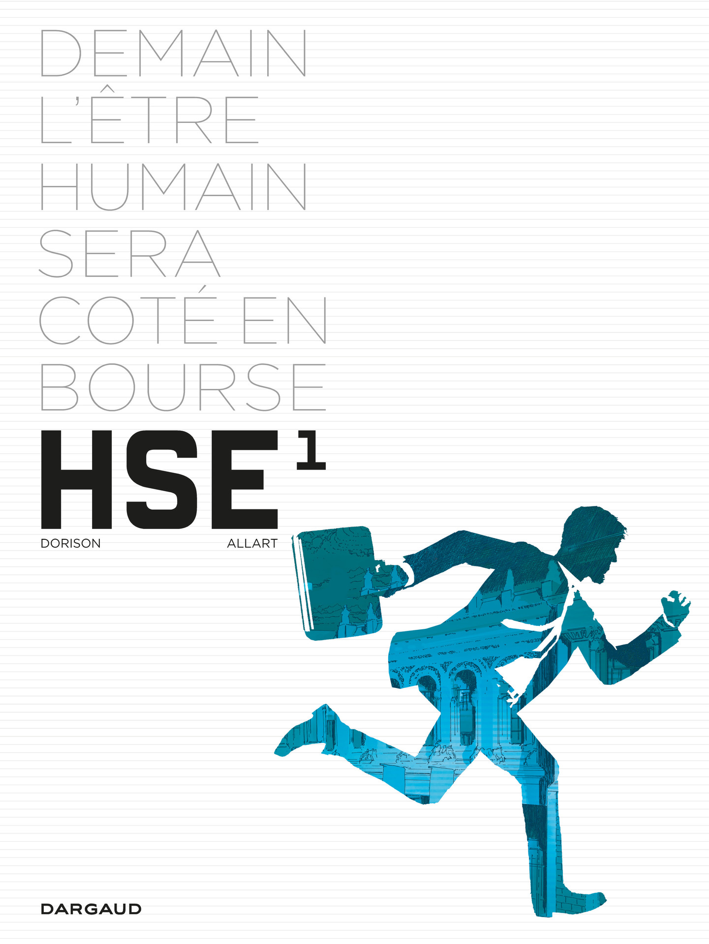 Human Stock Exchange - Tome 1 | Dorison, Xavier
