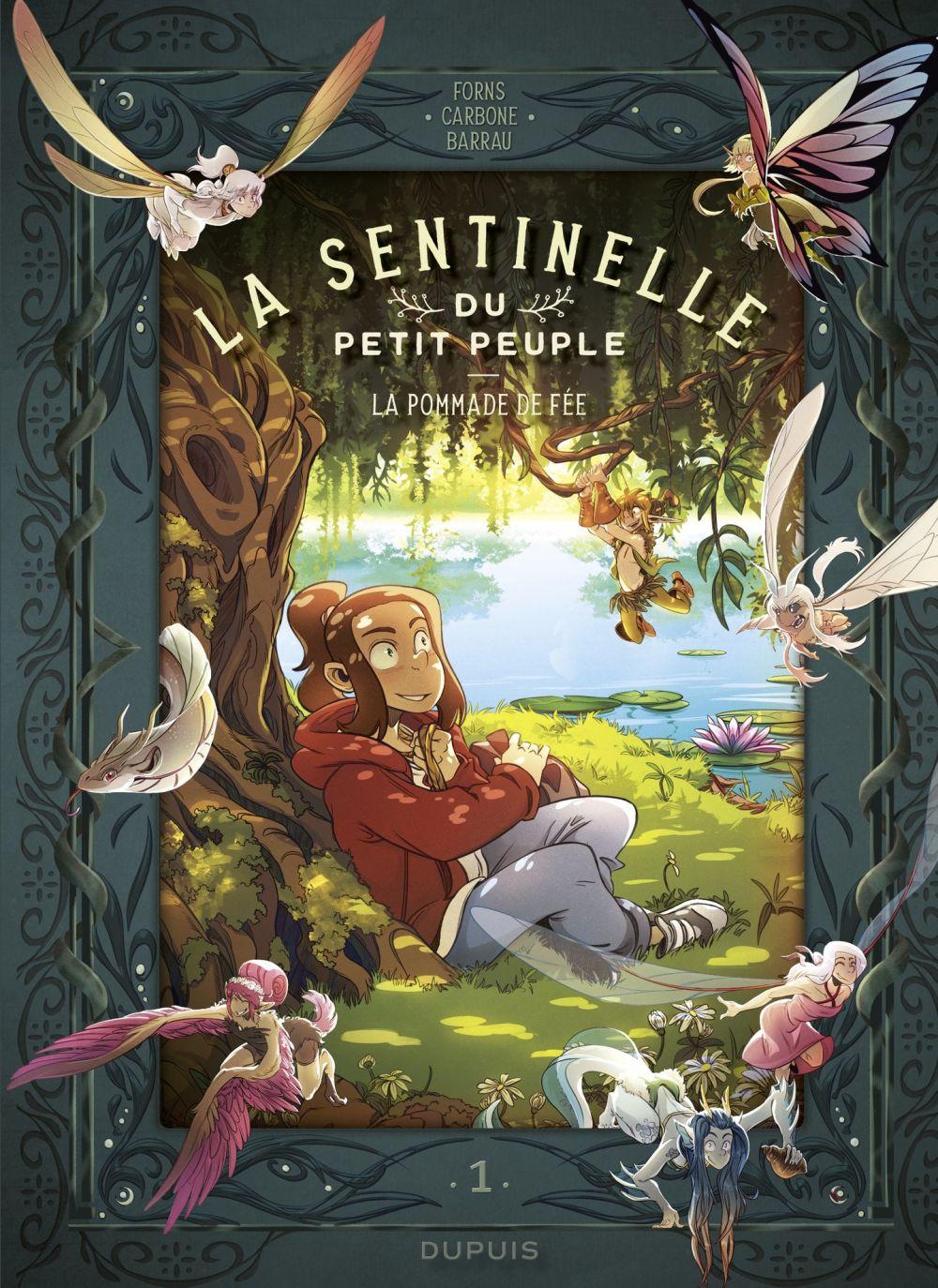 La sentinelle du Petit Peuple - tome 1 - La pommade de fée  