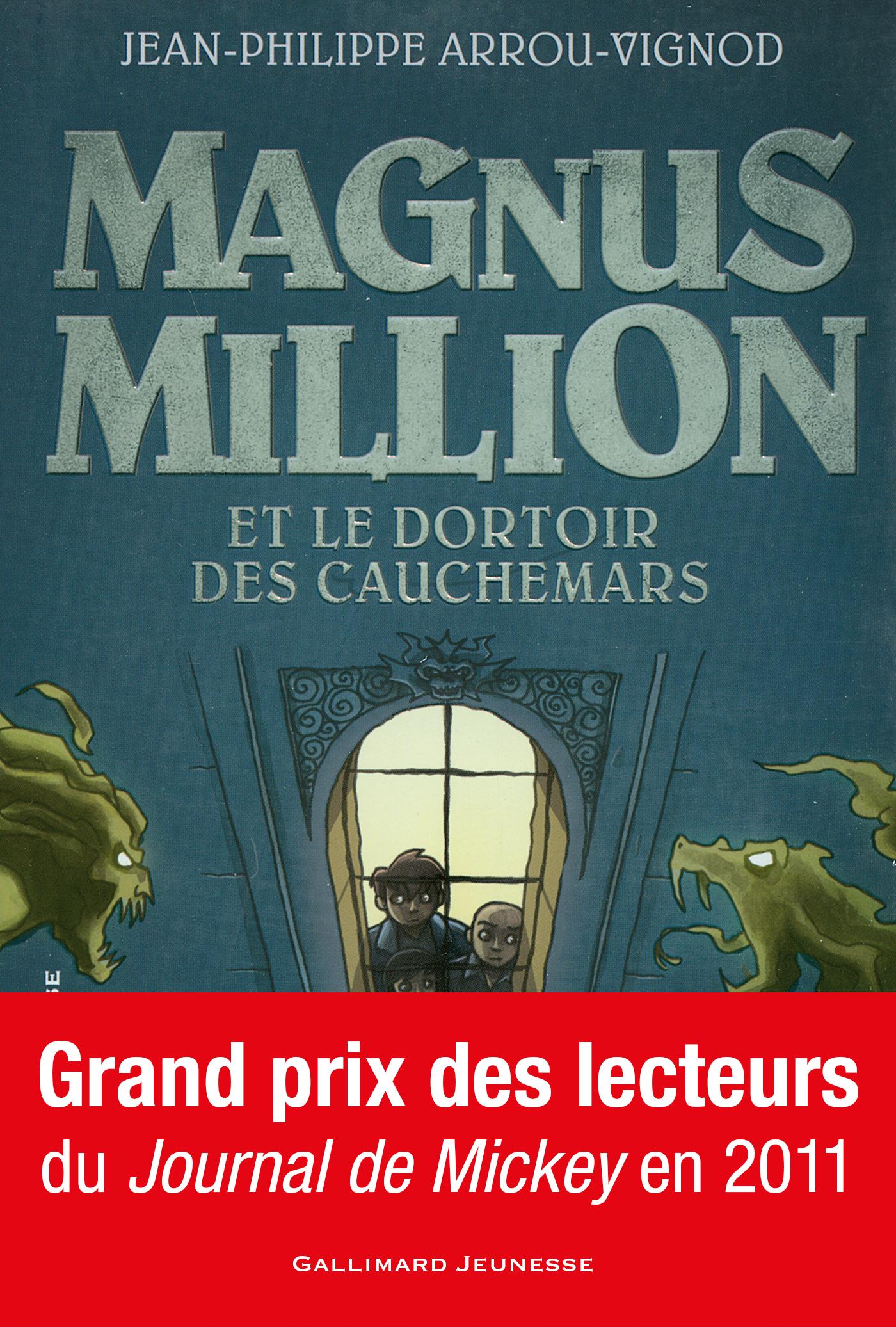 Magnus Million et le dortoir des cauchemars | Arrou-Vignod, Jean-Philippe