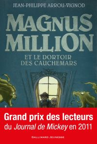 Magnus Million et le dortoi...