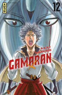 Gamaran - Tome 12