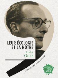 Leur écologie et la nôtre | Gorz, André (1923-2007). Auteur
