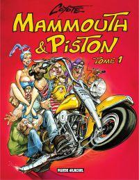 Mammouth et Piston - Tome 1