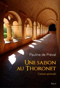 Une saison au Thoronet. Carnets spirituels