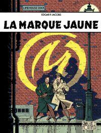 Blake et Mortimer - Tome 6 - Marque Jaune (La) | Jacobs, . Auteur