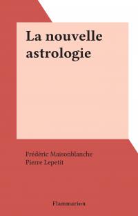 La nouvelle astrologie