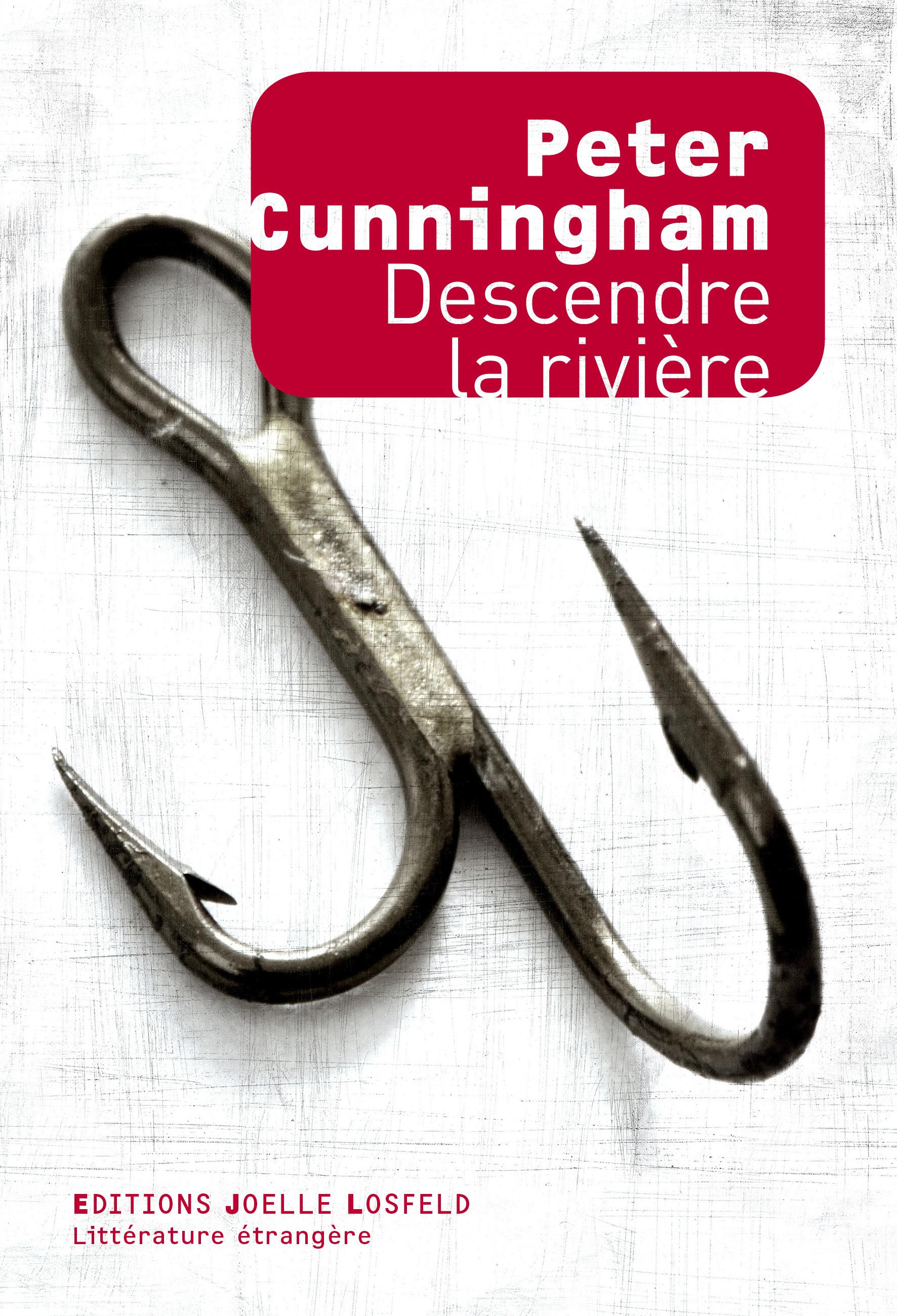 Descendre la rivière | Cunningham, Peter