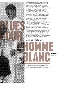 Blues pour l'homme blanc | BALDWIN, James. Auteur