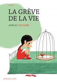 La grève de la vie | Couture, Amélie. Auteur
